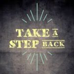 Not moving forward?  Try taking a step back!