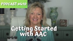 ASHA CEU Course #410 Getting Started with AAC