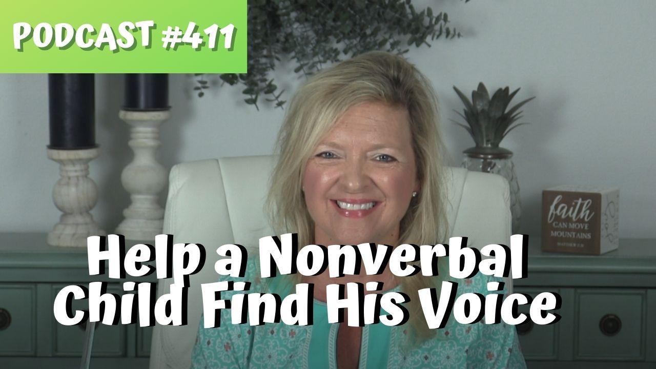 ASHA CEU Course #411 Help a Nonverbal Child Find His Voice