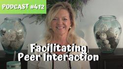 ASHA CEU Course #412 Facilitating Peer Interaction