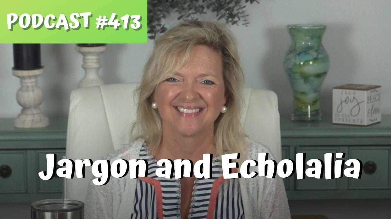 ASHA CEU Course #413 Addressing Jargon and Echolalia