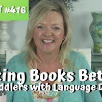 ASHA CEU Course #416 Making Books Better for Toddlers with Language Delays