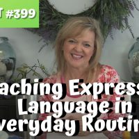 Asha CEU Course #399 Teaching Expressive Language During Daily Routines with Toddlers